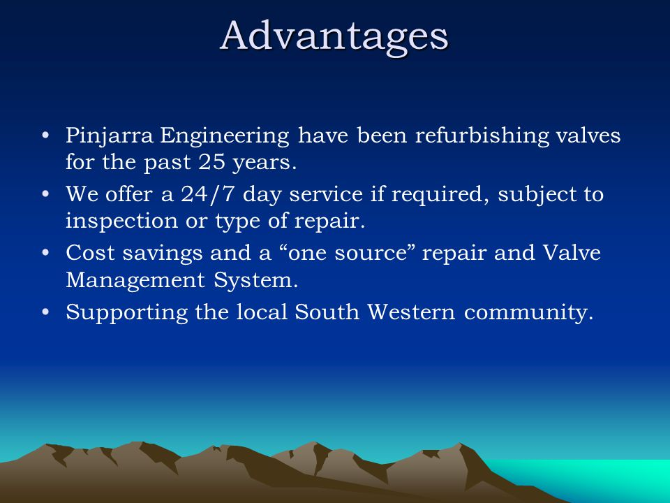 Advantages Pinjarra Engineering have been refurbishing valves for the past 25 years.