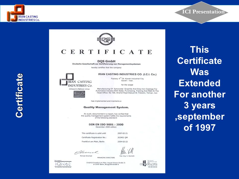 This CertificateWas Extended For another 3 years ,september of 1997
