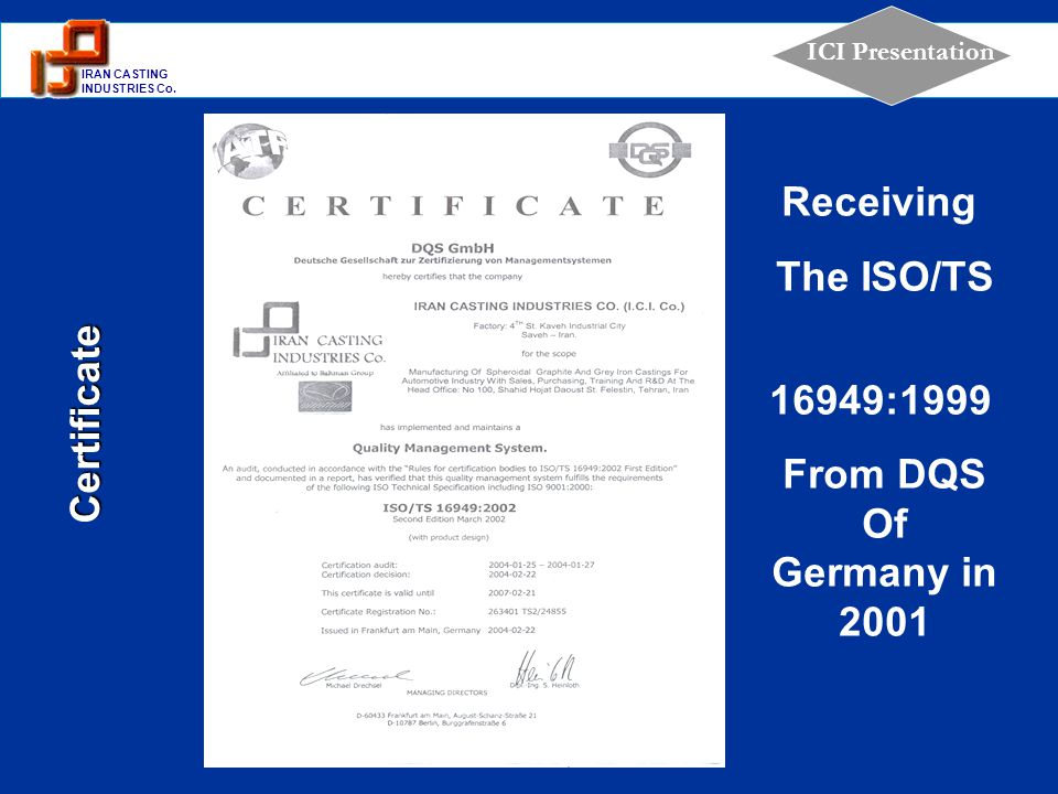 Receiving The ISO/TS 16949:1999 From DQS Of Germany in 2001 Certificate