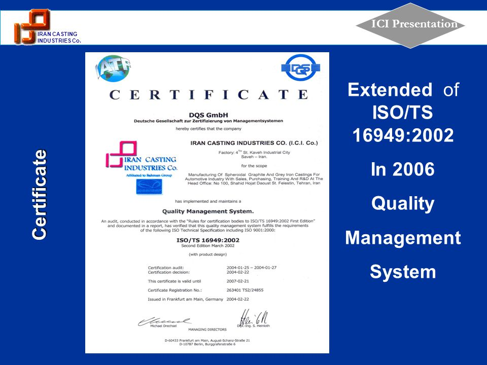 Extended of ISO/TS 16949:2002 In 2006 Quality Management System Certificate