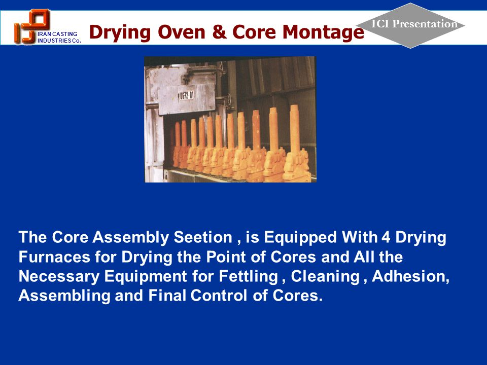 Drying Oven & Core Montage