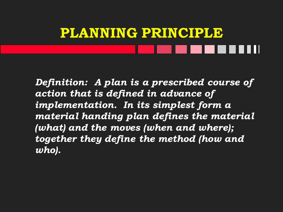 PLANNING PRINCIPLE