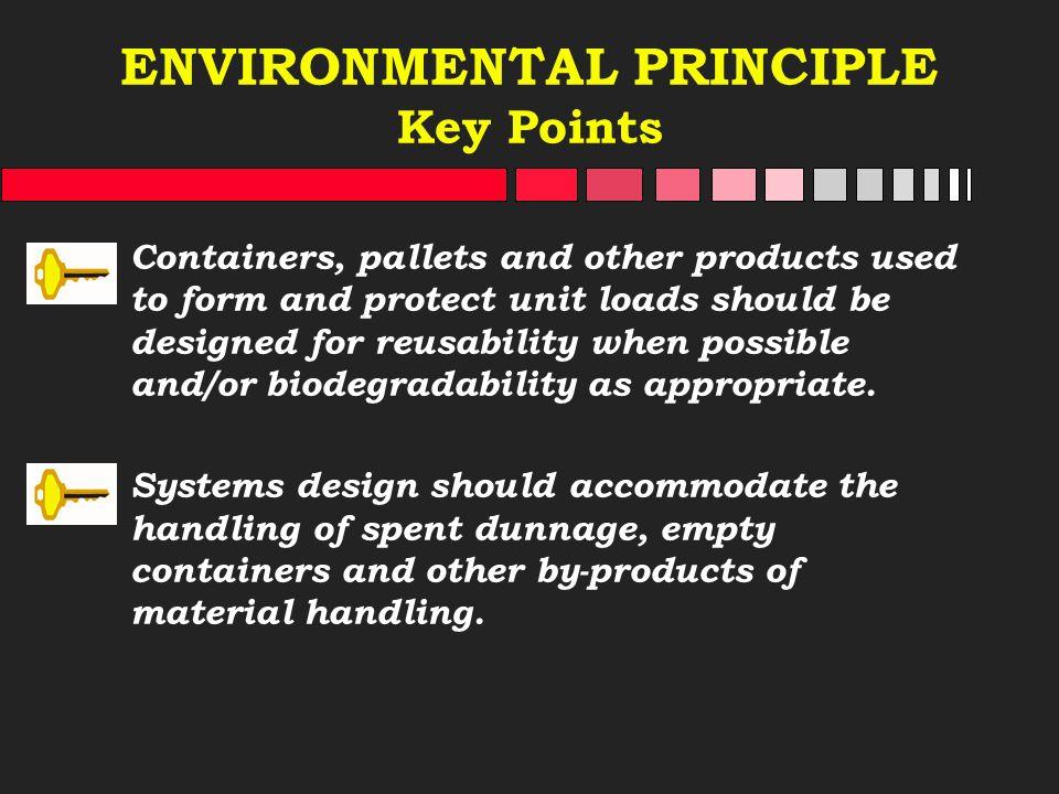 ENVIRONMENTAL PRINCIPLE Key Points