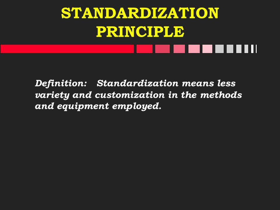 STANDARDIZATION PRINCIPLE