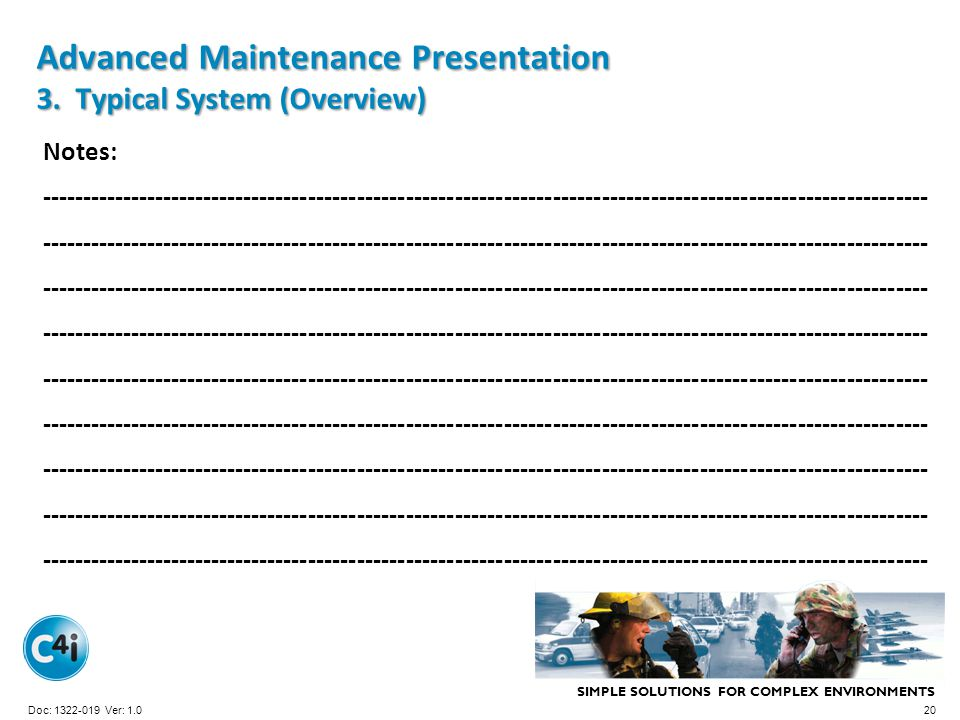 Advanced Maintenance Presentation 3. Typical System (Overview)