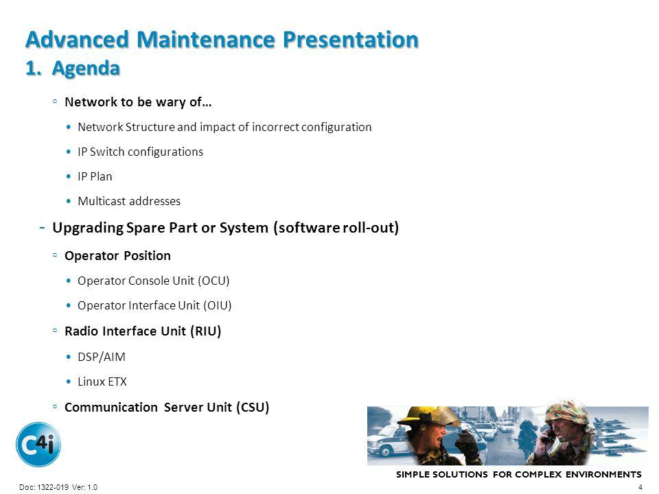 Advanced Maintenance Presentation 1. Agenda