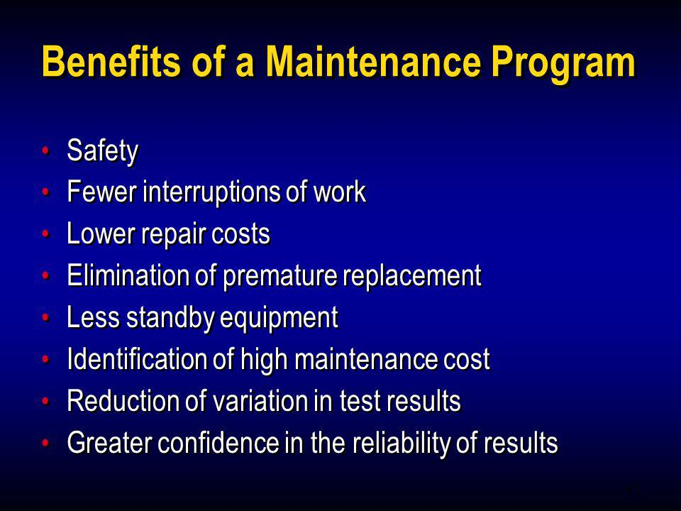 Benefits of a Maintenance Program