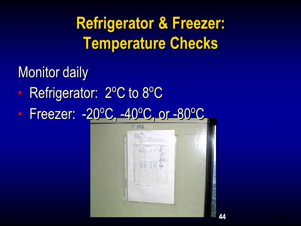 Refrigerator & Freezer: Temperature Checks