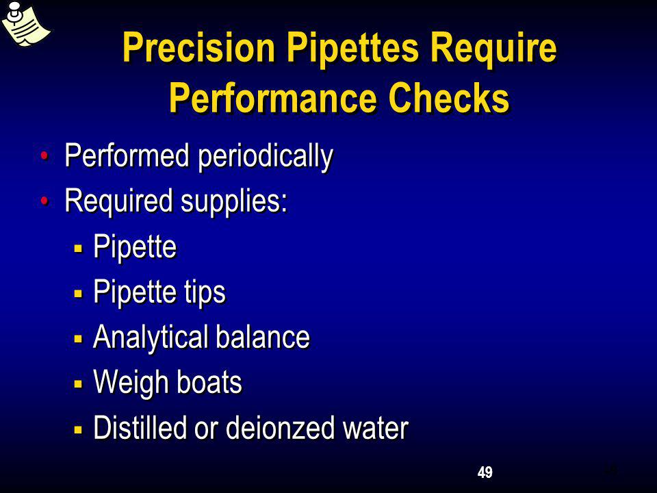 Precision Pipettes Require Performance Checks