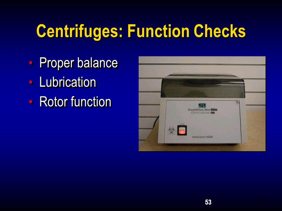 Centrifuges: Function Checks
