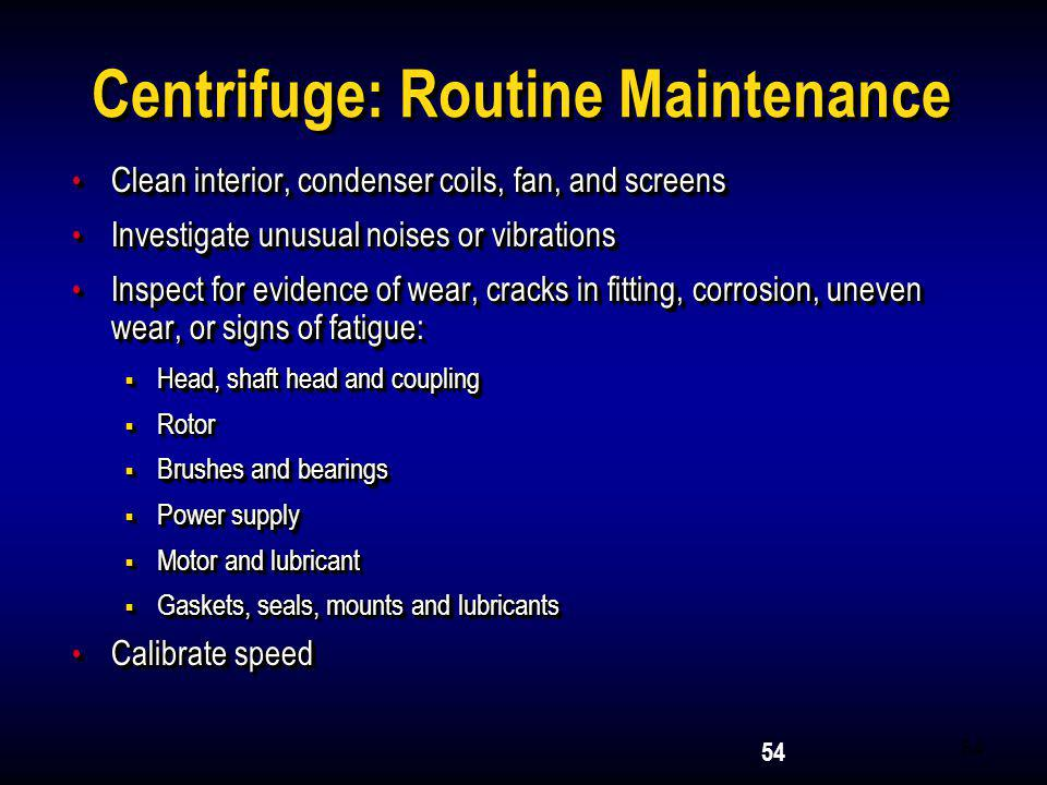 Centrifuge: Routine Maintenance