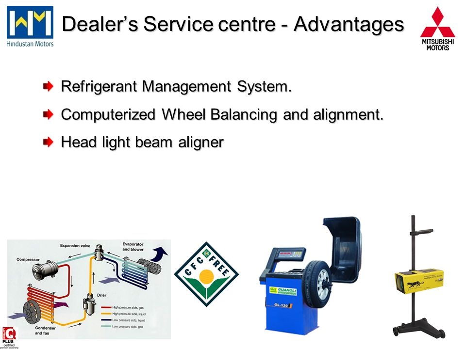 Dealer's Service centre - Advantages