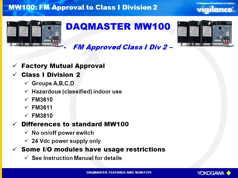 MW100: FM Approval to Class I Division 2