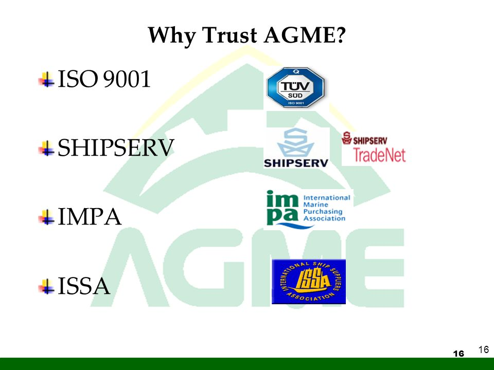 Why Trust AGME ISO 9001 SHIPSERV IMPA ISSA 16