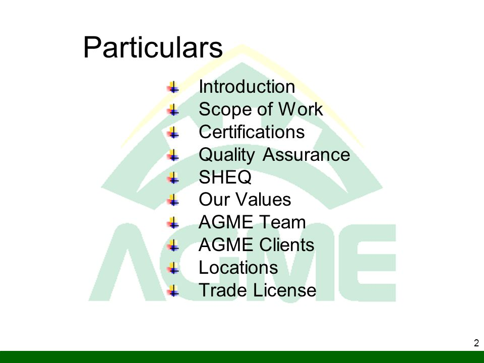 Particulars Introduction Scope of Work Certifications