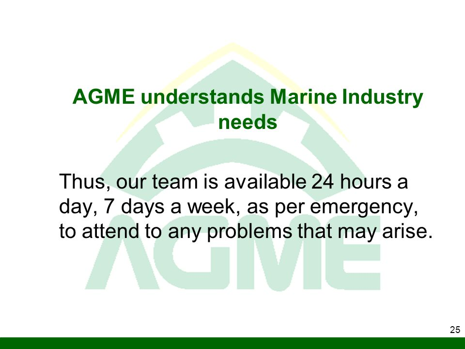 AGME understands Marine Industry needs