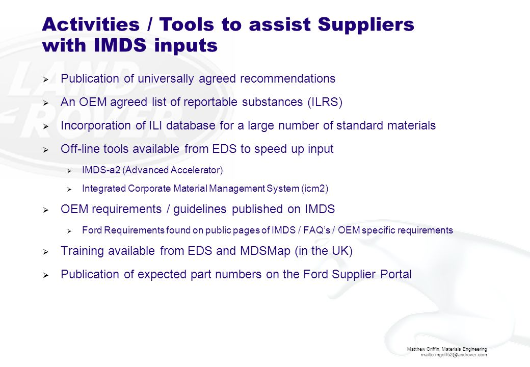 Activities / Tools to assist Suppliers with IMDS inputs
