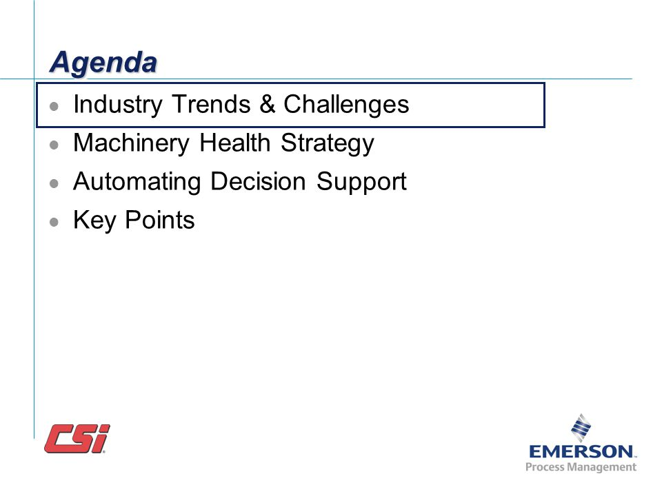 Agenda Industry Trends & Challenges Machinery Health Strategy