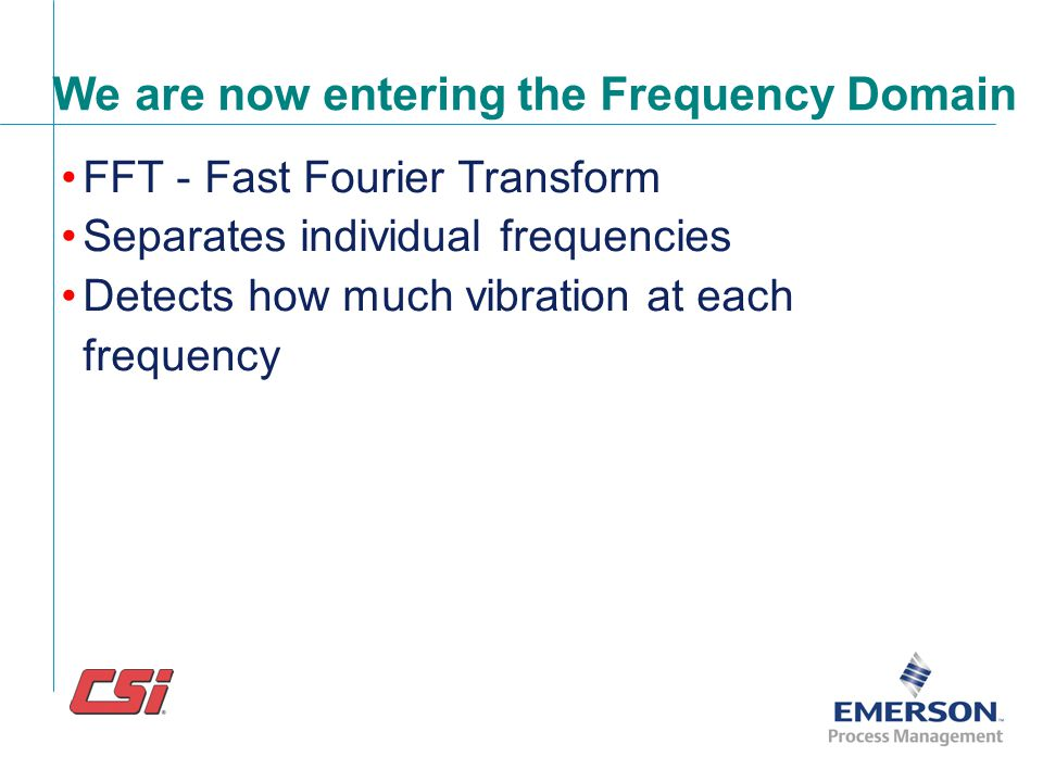 We are now entering the Frequency Domain