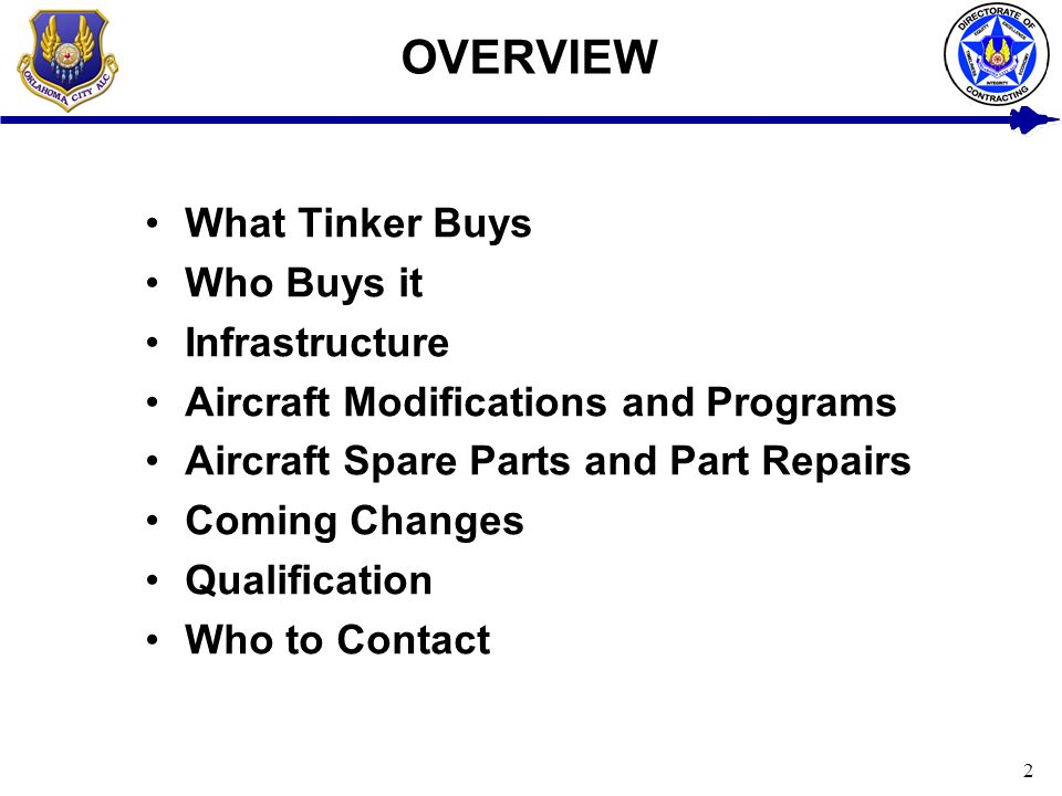 OVERVIEW What Tinker Buys Who Buys it Infrastructure