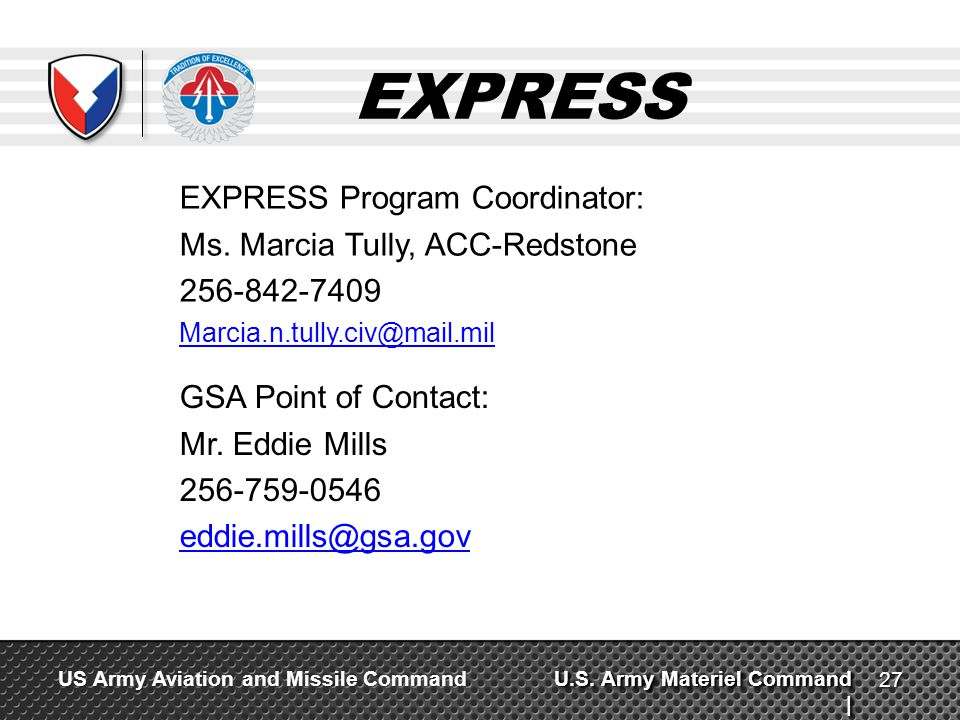 EXPRESS EXPRESS Program Coordinator: Ms. Marcia Tully, ACC-Redstone