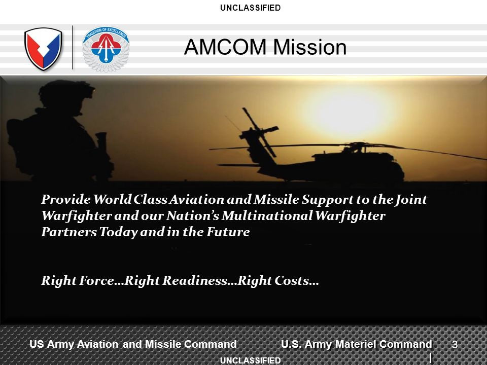 UNCLASSIFIED AMCOM Mission.