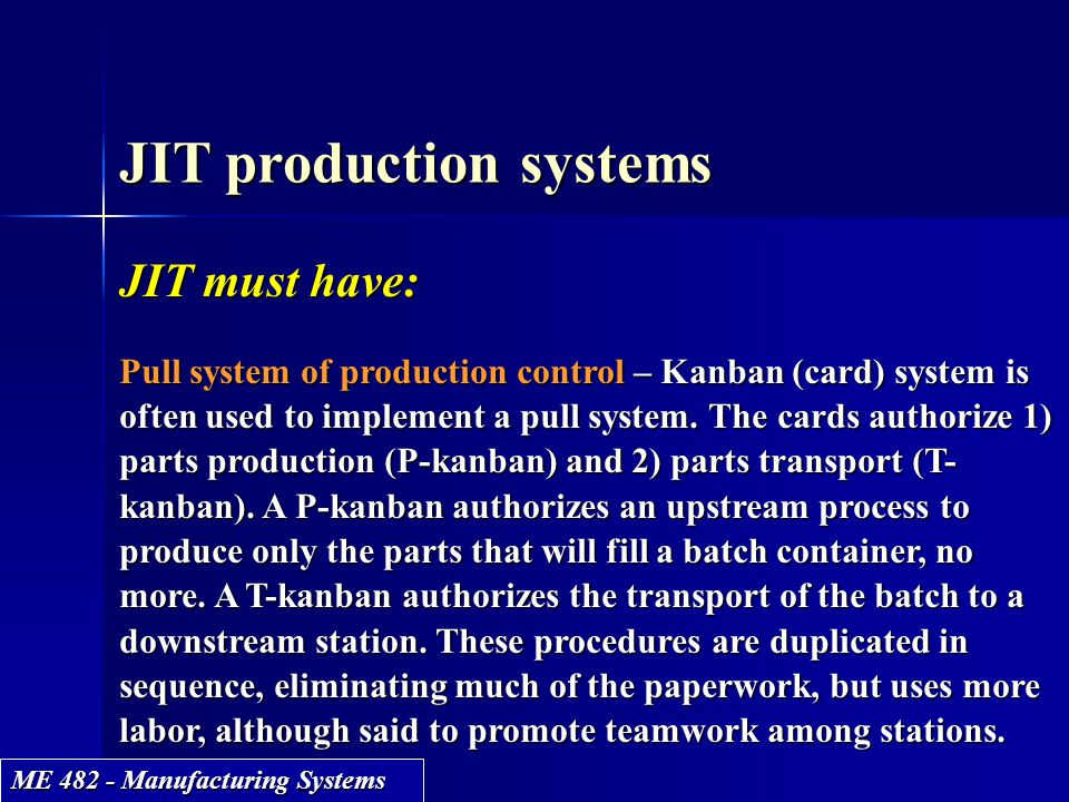 JIT production systems