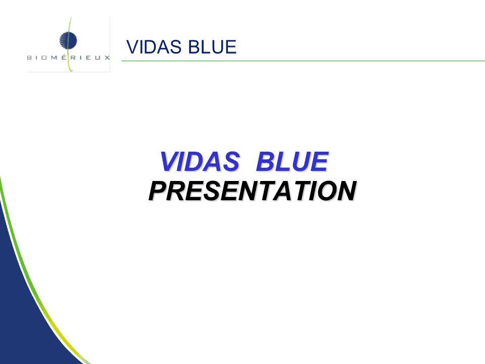 VIDAS BLUE PRESENTATION