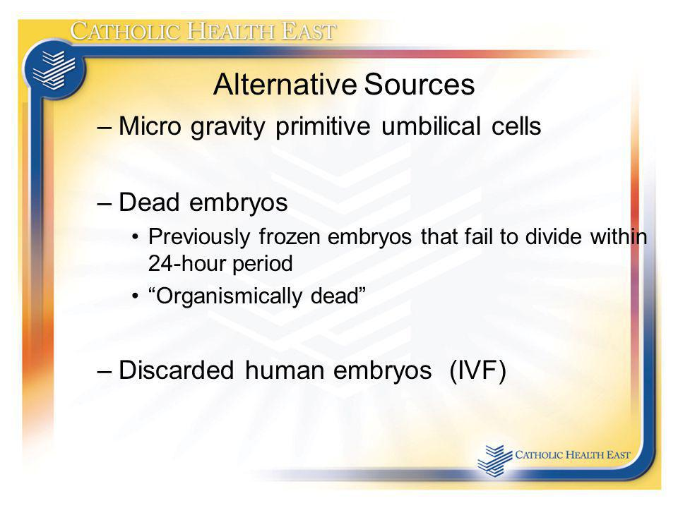 Alternative Sources Micro gravity primitive umbilical cells