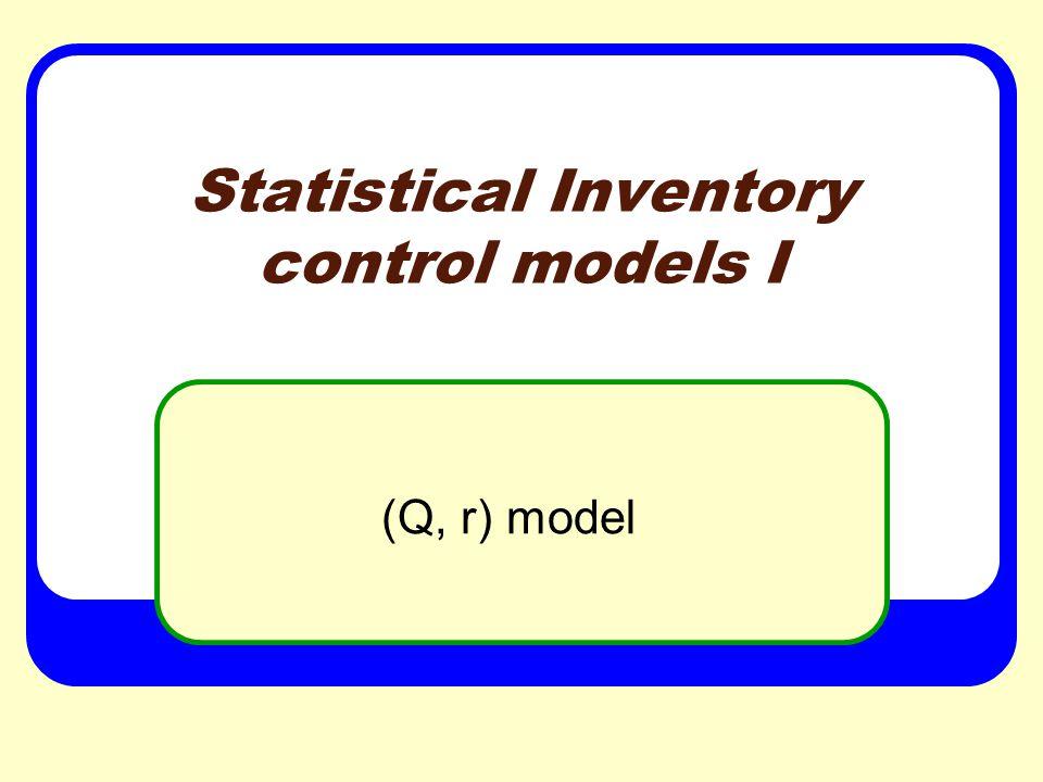 Statistical Inventory control models I