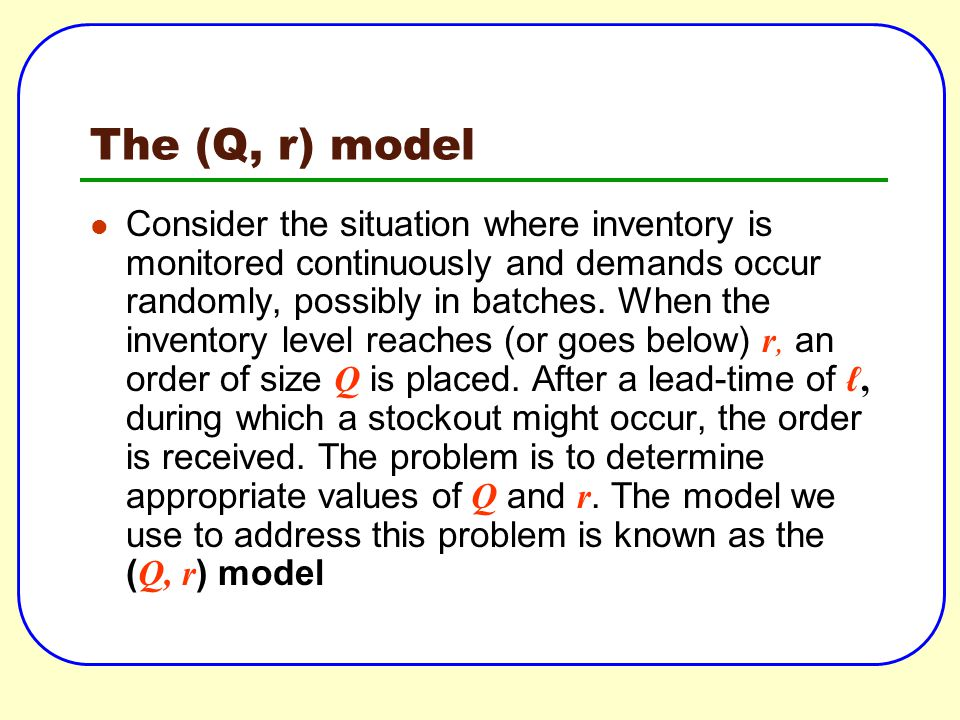 The (Q, r) model