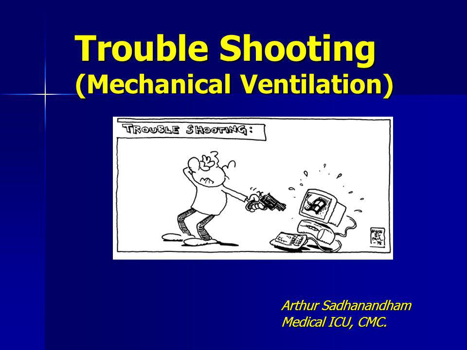 Trouble Shooting Mechanical Ventilation Ppt Download