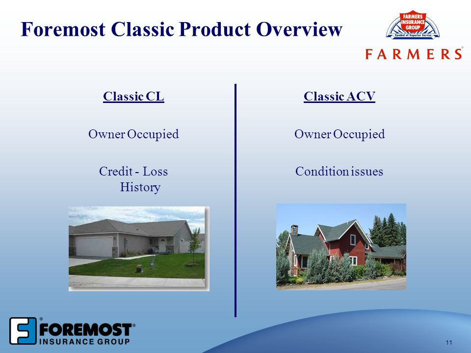 Foremost Classic Product Overview