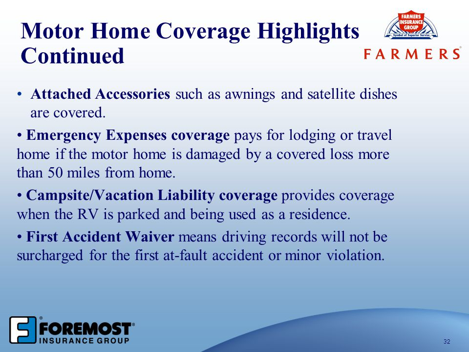 Motor Home Coverage Highlights Continued