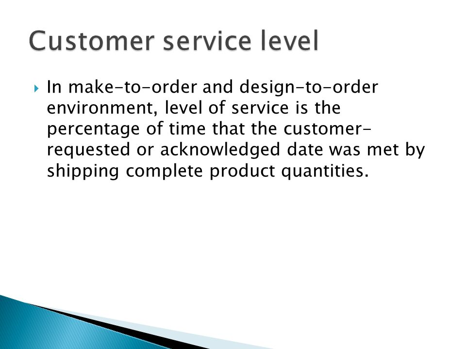 Customer service level