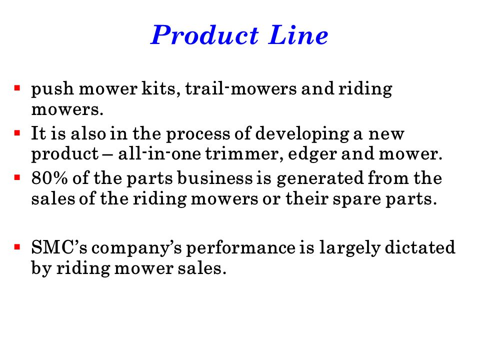 Product Line push mower kits, trail-mowers and riding mowers.