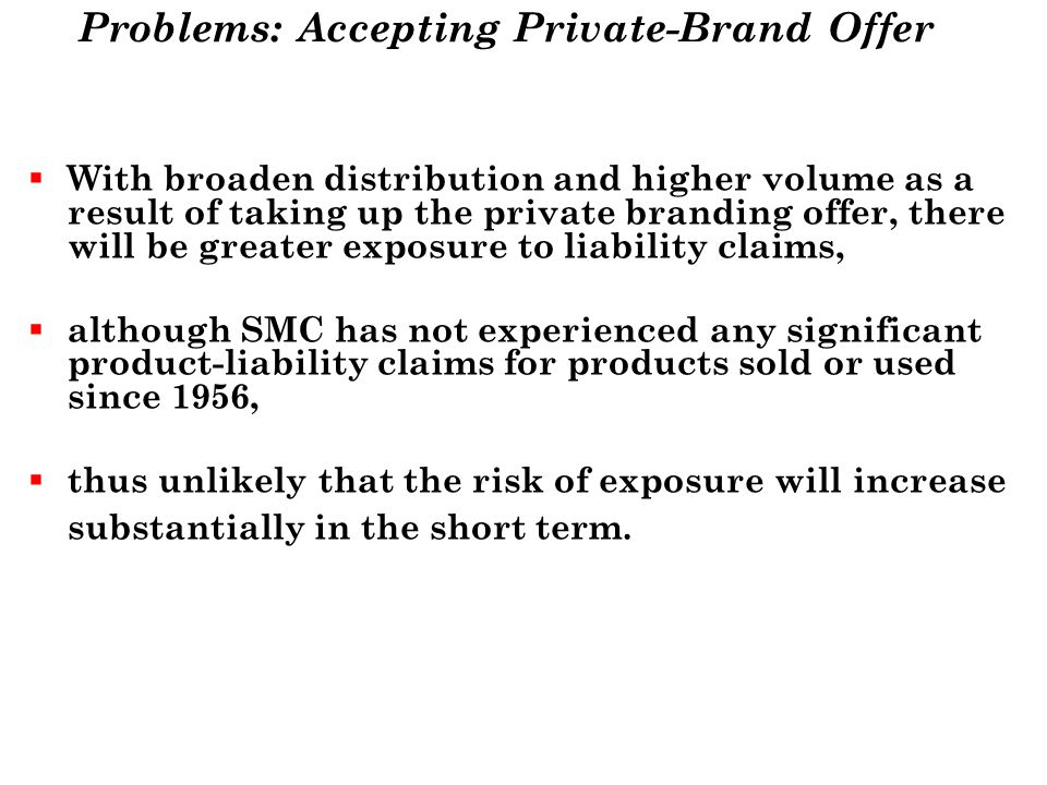 Problems: Accepting Private-Brand Offer