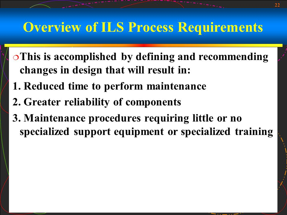 Overview of ILS Process Requirements