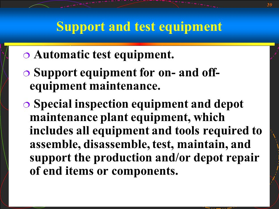 Support and test equipment