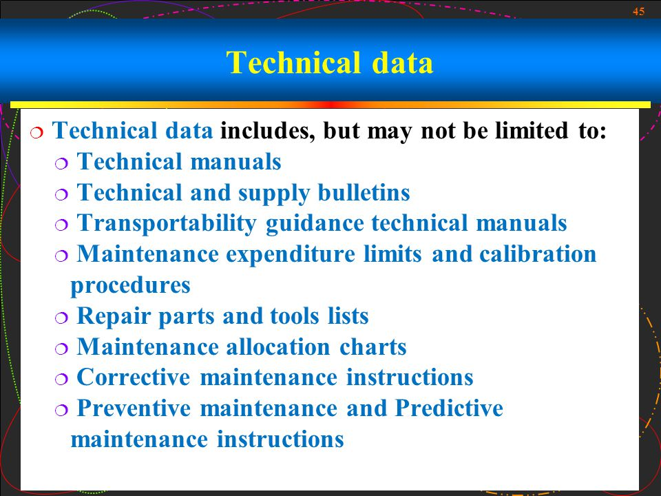 Technical data Technical data includes, but may not be limited to: