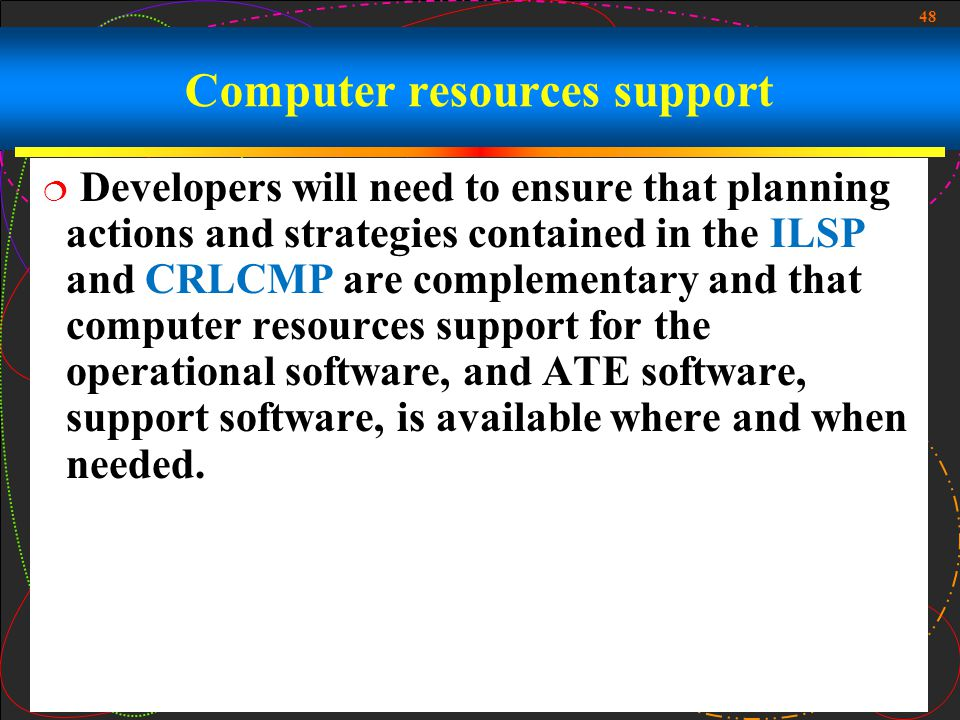 Computer resources support