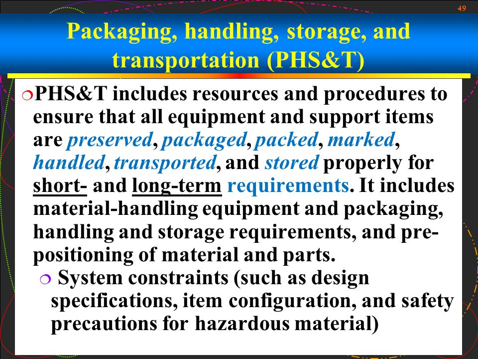 Packaging, handling, storage, and transportation (PHS&T)