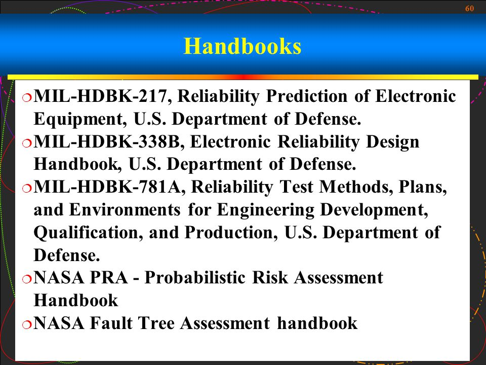 Handbooks MIL-HDBK-217, Reliability Prediction of Electronic Equipment, U.S. Department of Defense.