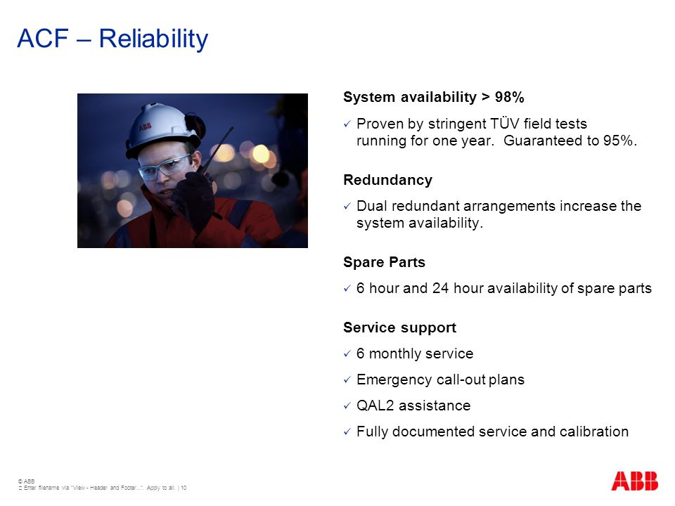 ACF – Reliability System availability > 98%