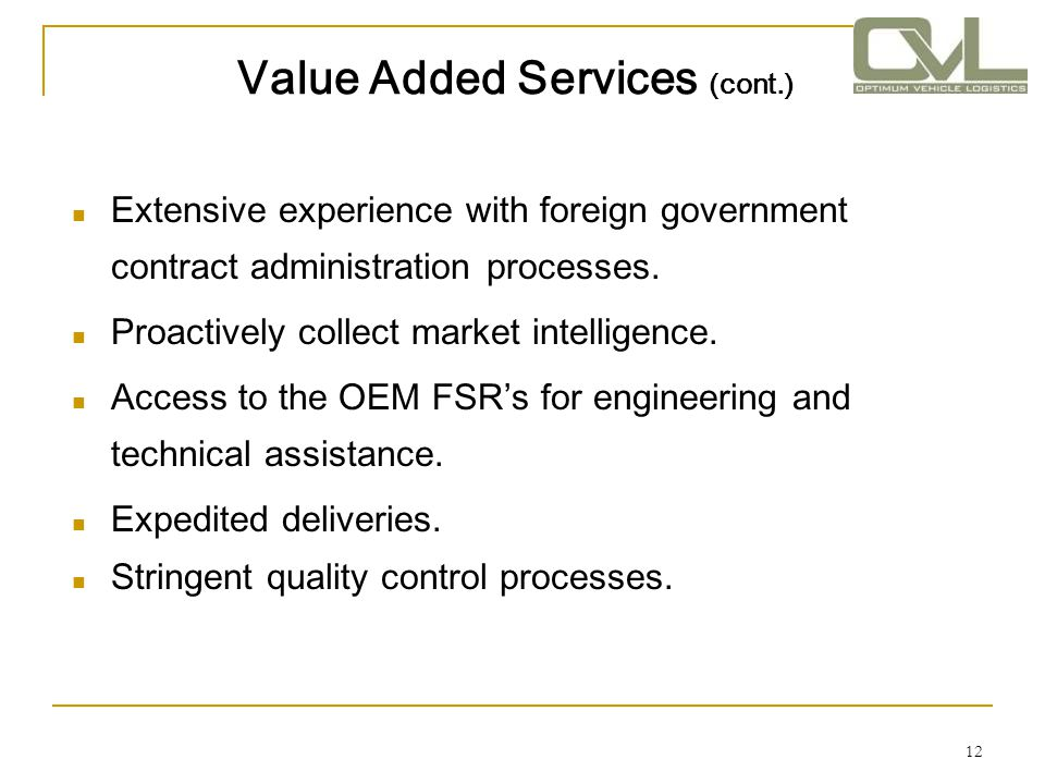 Value Added Services (cont.)