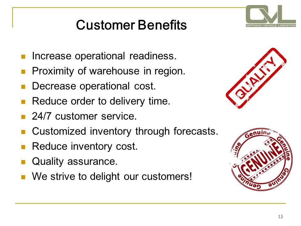 Customer Benefits Increase operational readiness.