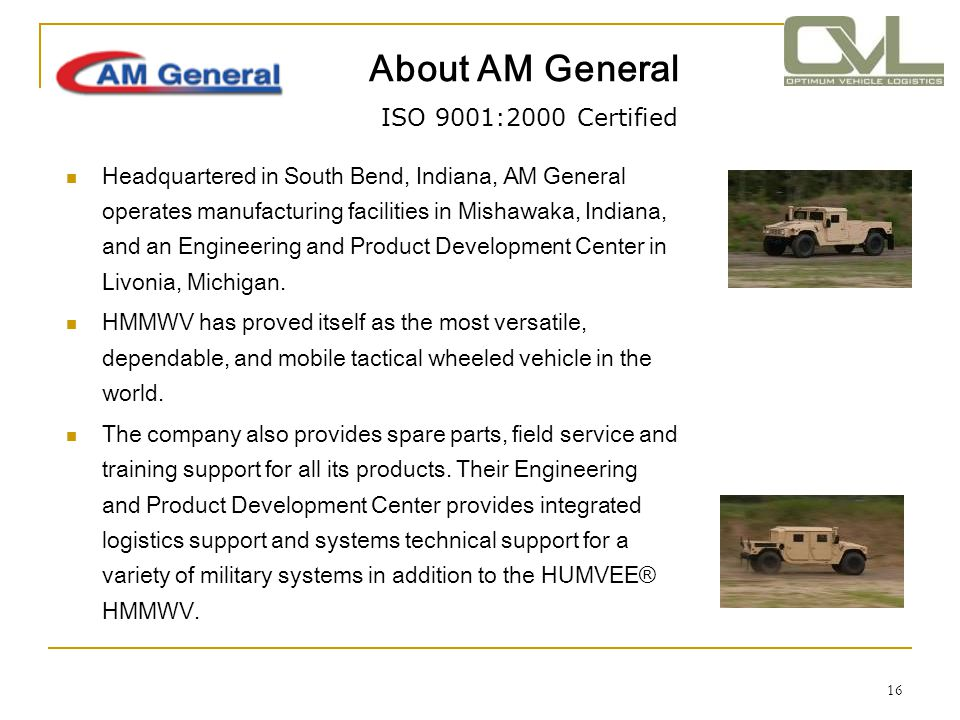 About AM General ISO 9001:2000 Certified
