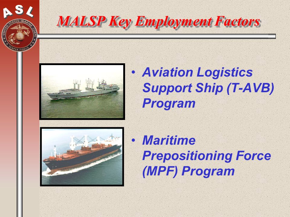 MALSP Key Employment Factors