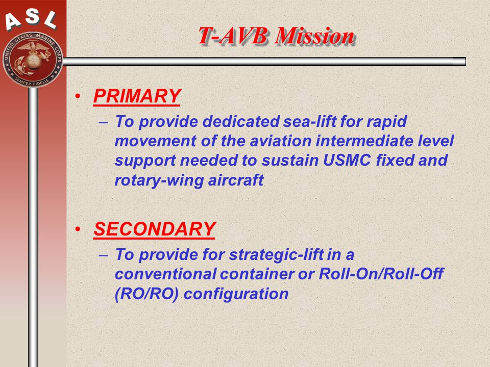 T-AVB Mission PRIMARY SECONDARY