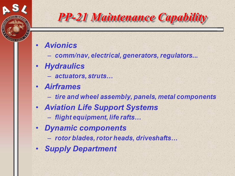 PP-21 Maintenance Capability